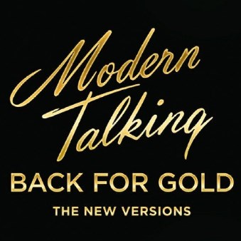Dieter Bohlen: Modern Talking - Back For Gold [Винил LP]